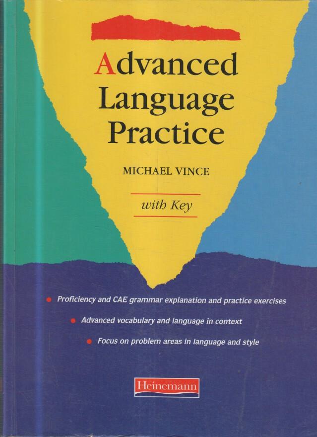 Michael, Vince: Advanced Language Practice: With Key