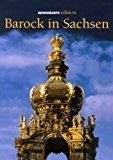 Barock in Sachsen 1. Aufl.