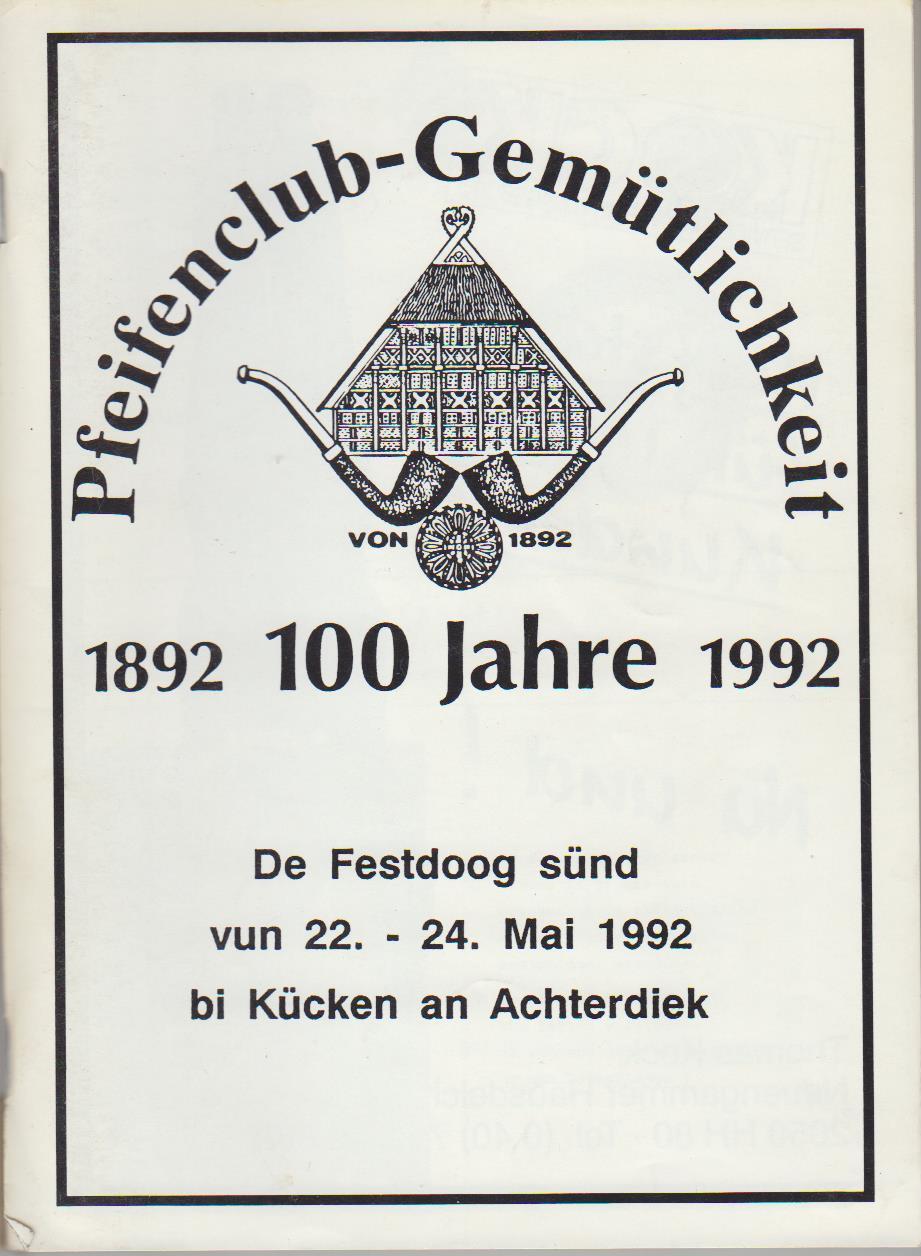 100 Jahre Pfeifenclub Gemütlichkeit : 1892 - 1992.