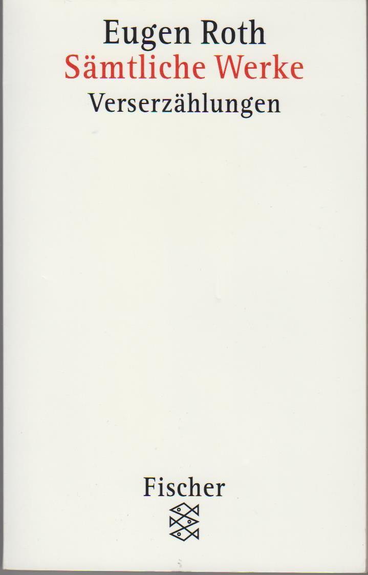 Roth, Eugen: Sämtliche Werke Band 5 : Verserzählungen.