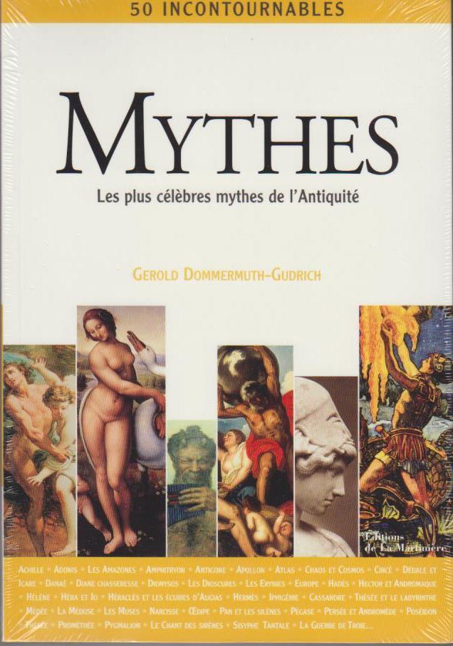 Mythes : les plus célèbres mythes de l