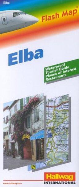 Elba : tourist guide, places of interest, restaurants = Elba / Flash map Hallwag international Waterproof [ed.]