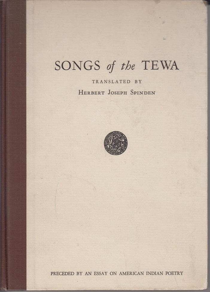 Spinden, Herbert Joseph Songs of the Tewa