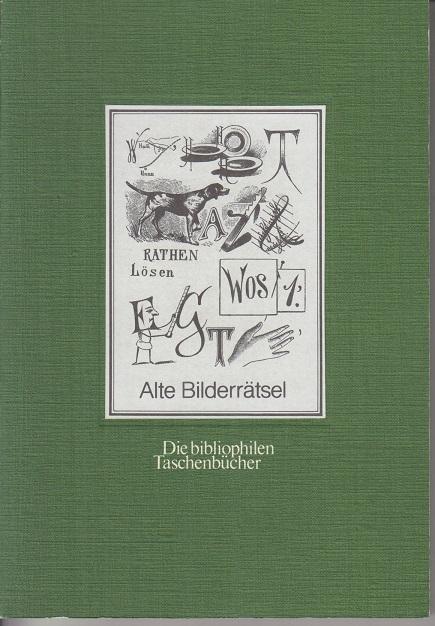 Alte Bilderrätsel. 2. Aufl.