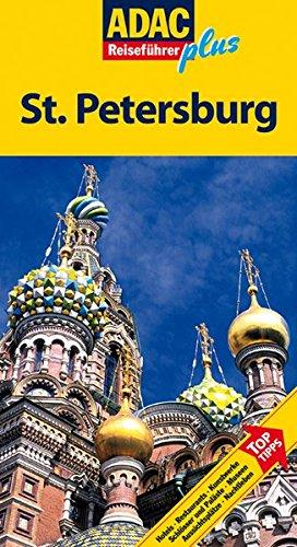 ADAC Reiseführer plus St. Petersburg 2009: Mit extra Karte zum Herausnehmen