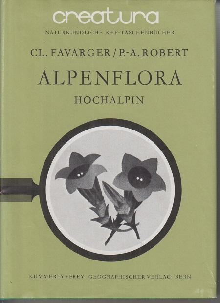Alpenflora Hochalpine Stufe. 2. Aufl.