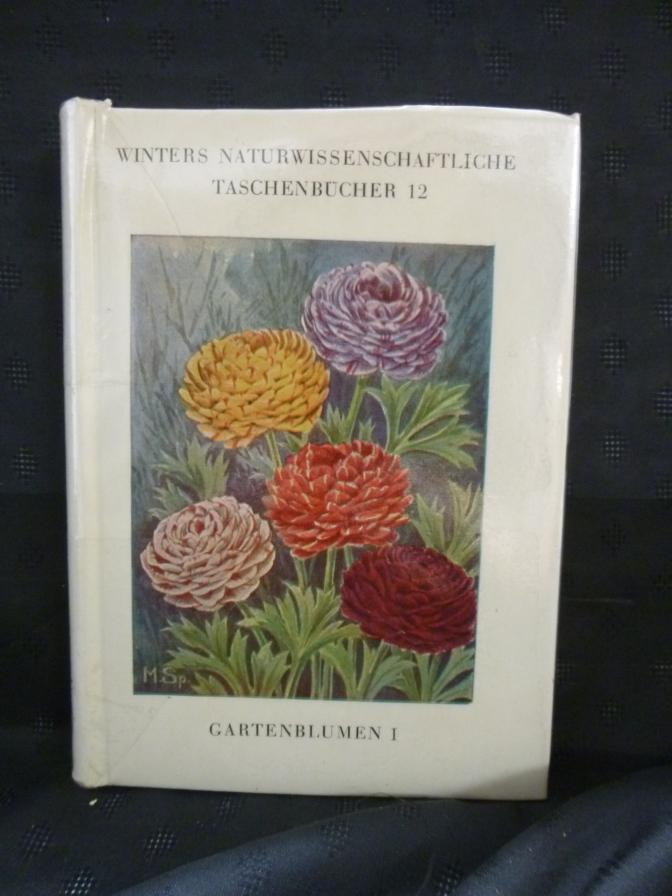 Gartenblumen I - Frühlingsblumen 1. Band