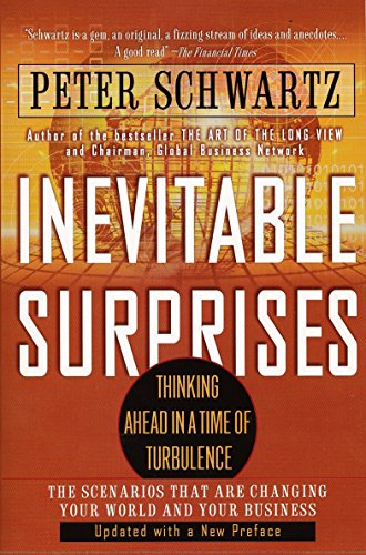 Inevitable Surprises. Thinking Ahead in a Time of Turbulence.