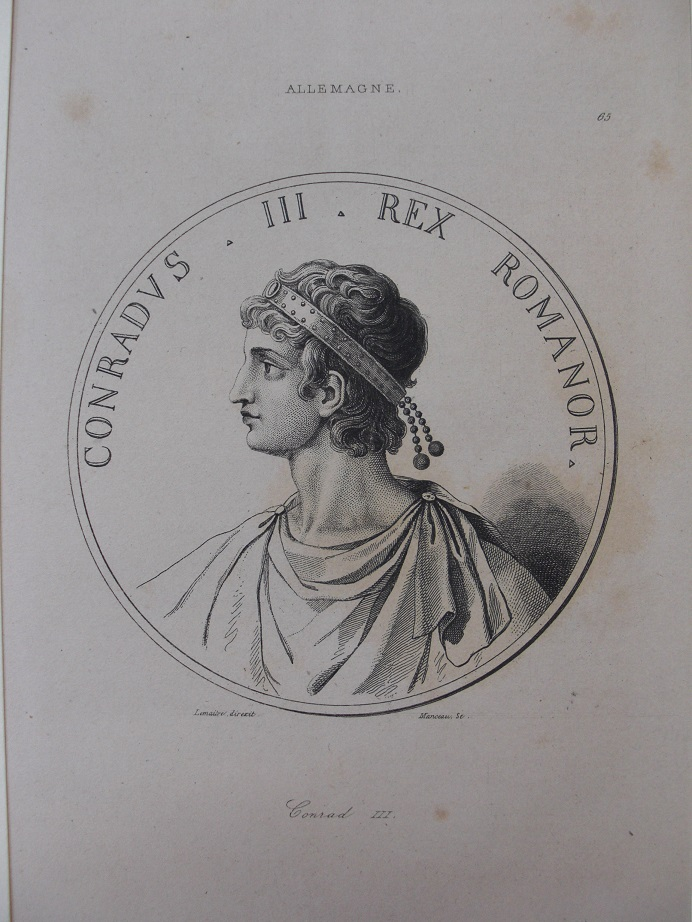 Orig. Stahlstich: Allemagne. Conradus III. Rex romanor. König Konrad III.