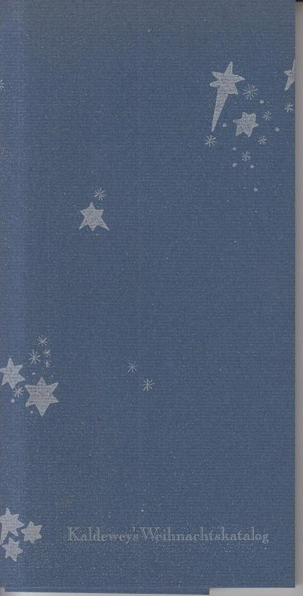Kaldewey's Weihnachtskatalog 1976. Eine kleine Sammlung möglicher Weihnachtsgeschenke.