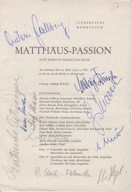 Liedertafel Memmingen, Matthäus- Passion vom Sonntag, dem 24. März 1957 in der St. Josefs-Kirche in Memmingen. Leitung: Ludwig Kränzle