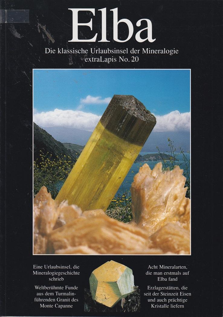 Elba. extraLapis No. 20. Die klassische Urlaubsinsel der Mineralogie.