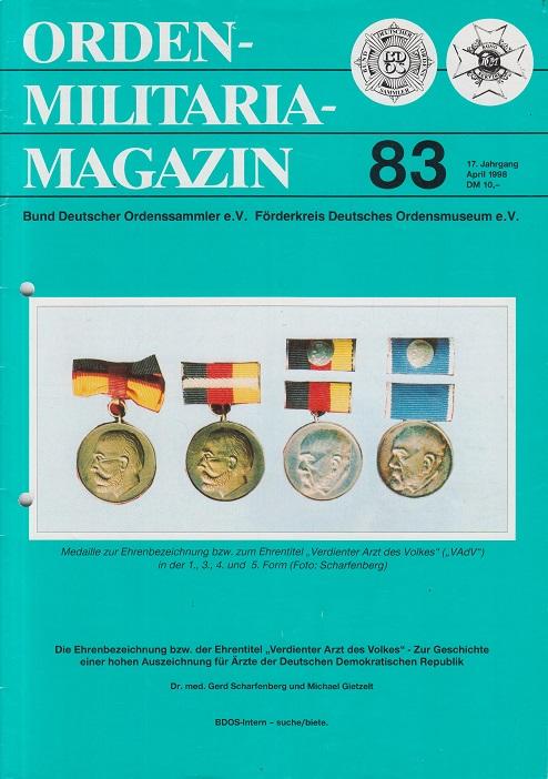 Orden Militaria - Magazin. Nr. 83 / 17. Jahrgang. April 1998. Bund Deutscher Ordenssammler e. V. Förderkreis Deutsches Ordensmuseum e.V.