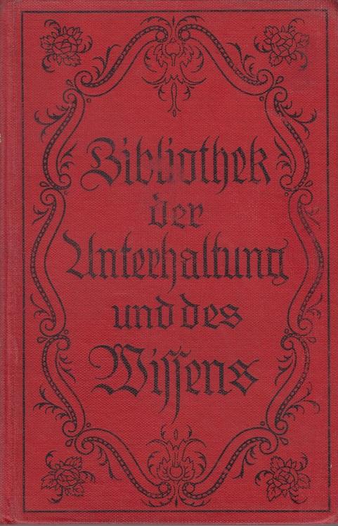 Bibliothek der Unterhaltung und des Wissens. - Jahrgang 1918 Band 3