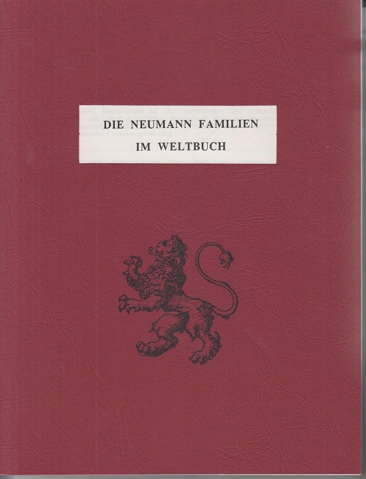 Zertifikat der Registrierung. Hiermit wird bestätigt daß Die Neumann Familien im Weltbuch 1991 verzeichnet sind. Dieses Buch ist Registriert unter Nr. 19003.