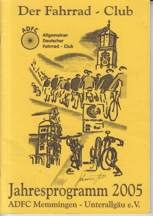 Der Fahrrad-Club. Jahresprogramm 2005.