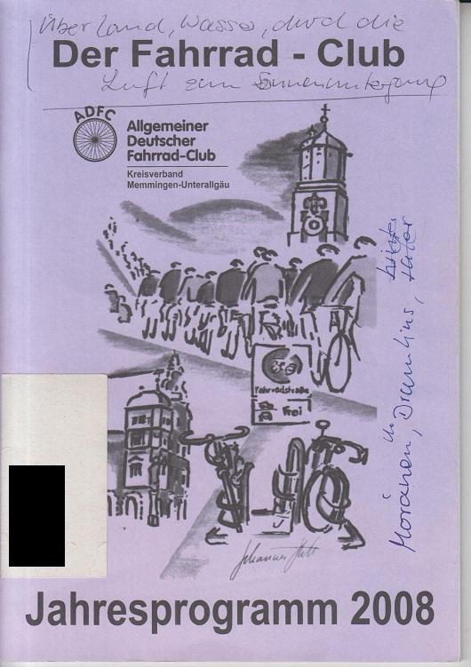 Der Fahrrad-Club. Jahresprogramm 2008.