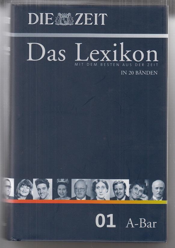 ZEIT-Lexikon. Band. 01 (A - Bar) Das Lexikon in 20 Bänden. - NUR Band 1 - !