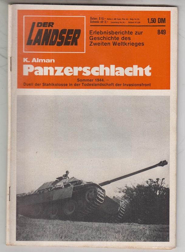 Der Landser. Band 849: Panzerschlacht. Erlebnisberichte zur Geschichte des Zweiten Weltkrieges.