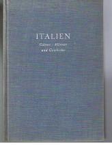 Italien.Gärten / Männer und Geschicke