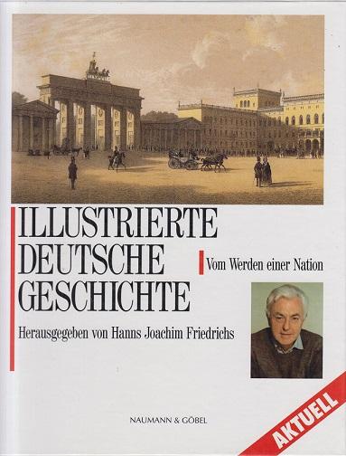 Hofsümmer, Everhard (Herausgeber) Illustrierte deutsche Geschichte - Vom Werden einer Nation Sonderausgabe