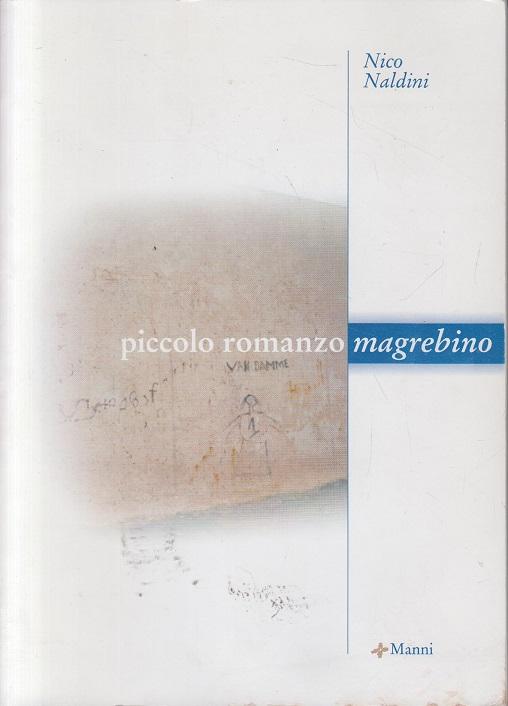 Piccolo romanzo magrebino Prefazione di Francesco Zambon