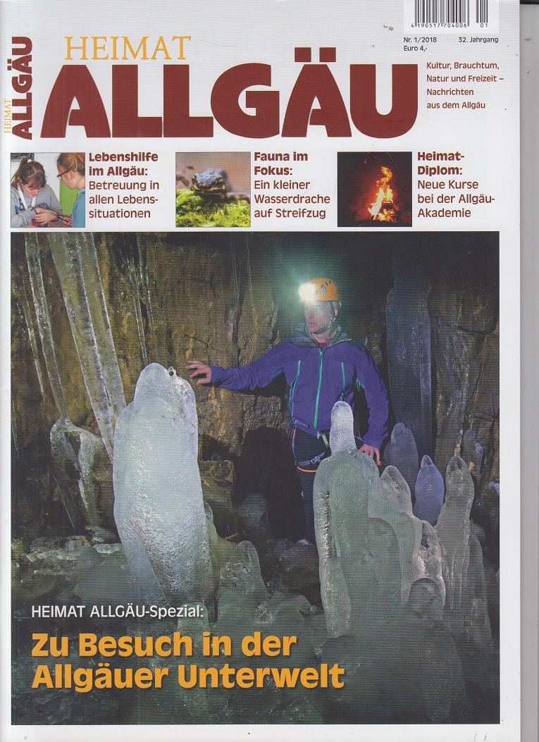 Heimat Allgäu - Ausgabe 1., Jahr 2018. Kultur, Brauchtum, Natur und Freizeit - Nachrichten aus dem Allgäu. 18. Jahrgang.