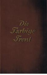 Die Farbige Front. Hinter den Kulissen der Weltpolitik. 21.-27. Auflage
