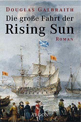 Die grosse Fahrt der Rising Sun