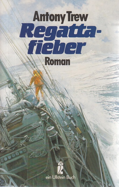 Trew, Antony Regattafieber. Roman.
