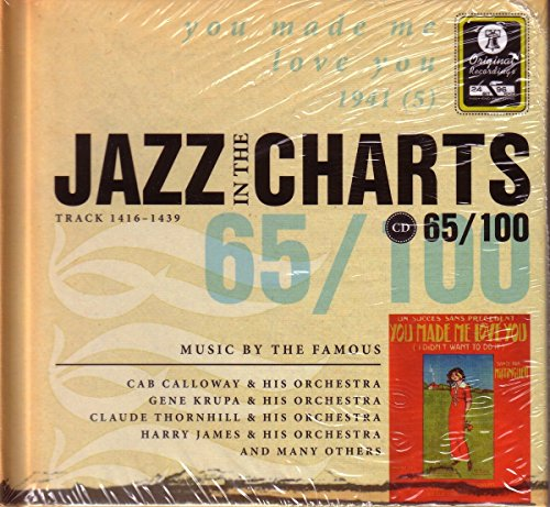 Jazz in the Charts 65/100 - You made me love you 1941 - Track 1416-1439