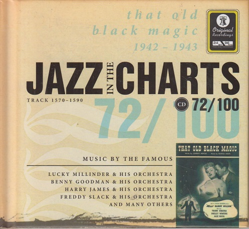 Jazz in the Charts 72/100 - that old black magic - 1942 -1943 - Track 1570-1590