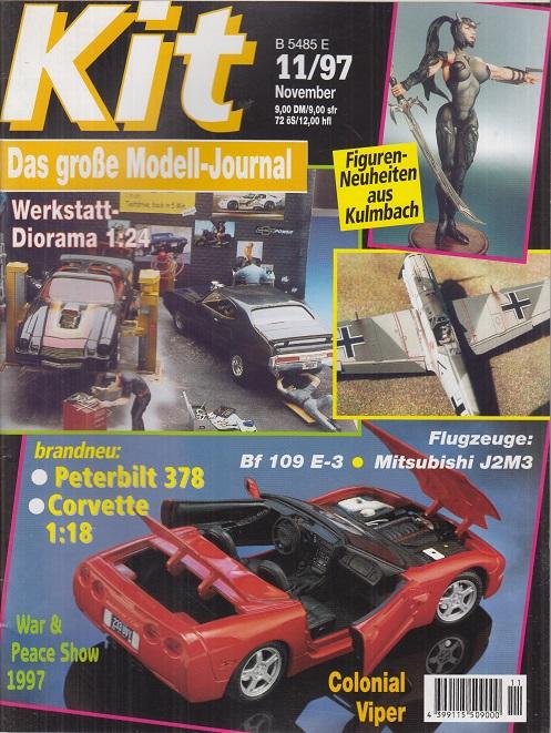 Kit International. Heft 11- November - 1997- Werkstatt- Diorama - Flugzeuge: Bf 109 E-3 - Mitsubishi J2;3 - Peterbilt 378 - Corvette- Colonial Viper. Das große Modell-Journal.