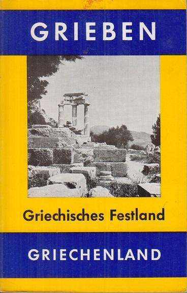 Grieben Reiseführer - Griechisches Festland - Band 274