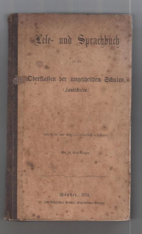 Lese- und Sprachbuch. Für die Oberklassen der ungeteilten Schulen. 6. Aufl.
