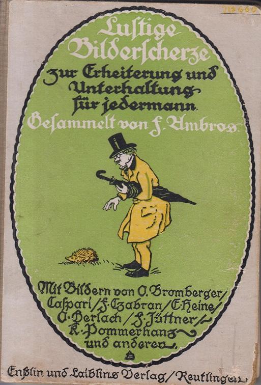 Ambros, F. (Hrsgb.) Lustige Bilderscherze Zur Erheiterung und Unterhaltung für jedermann