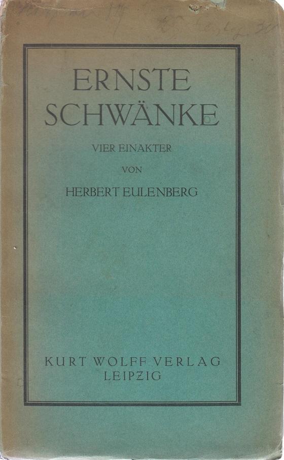 Ernste Schwänke Vier Einakter 2. Auflage