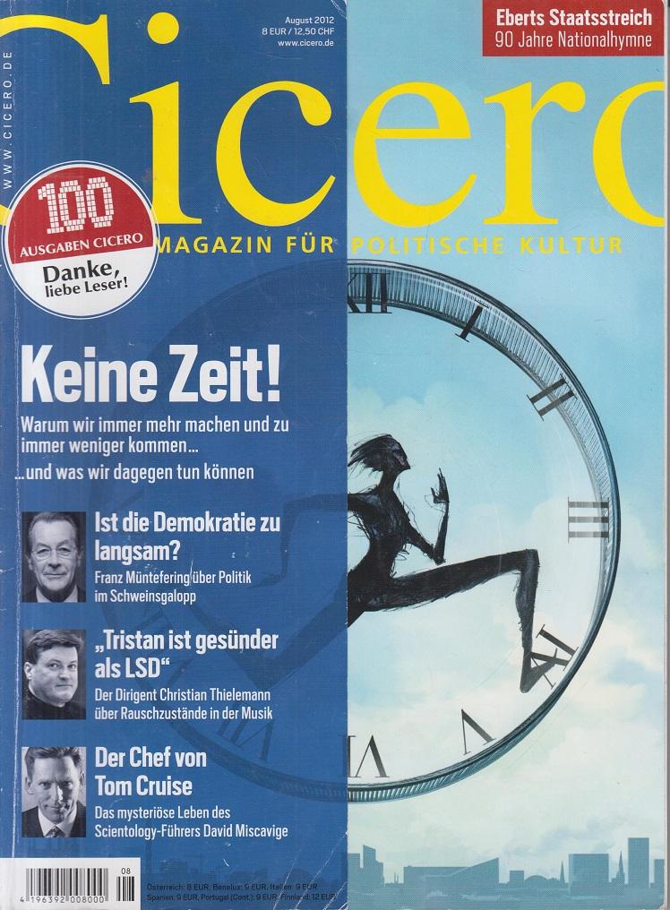 CICERO - Magazin für politische Kultur August 2012 Keine Zeit!