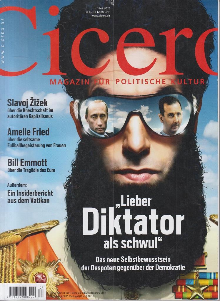 """CICERO - Magazin für politische Kultur Juli 2012 """"Lieber Diktator als schwul"""""""