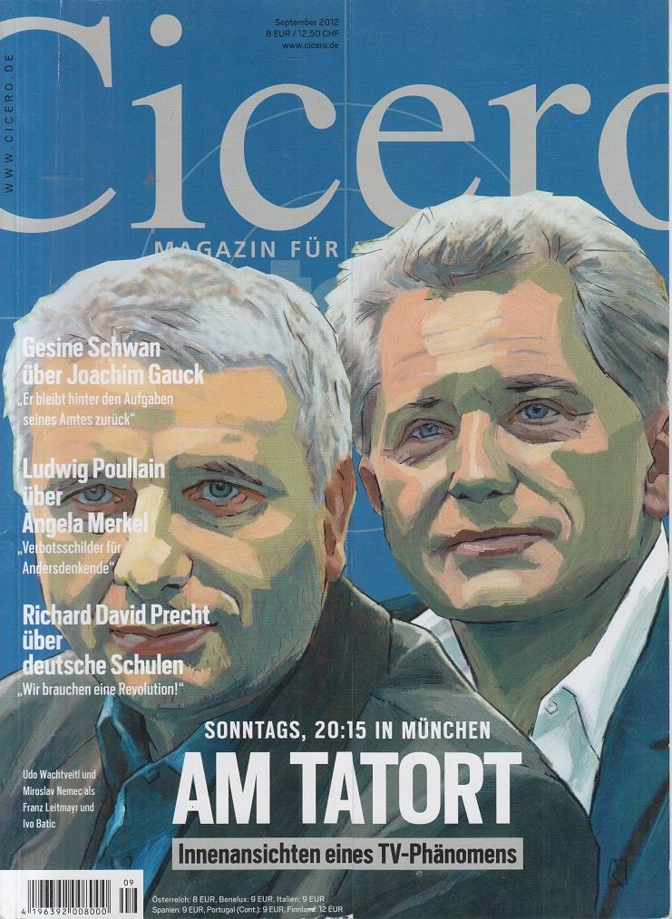 CICERO - Magazin für politische Kultur September 2012 Am Tatort