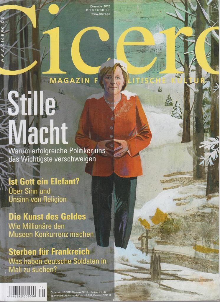 CICERO - Magazin für politische Kultur Dezember 2012 Stille Macht