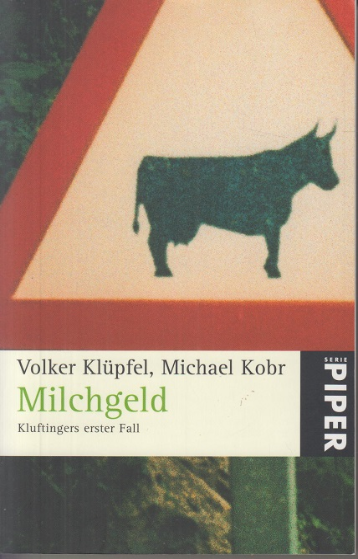 Milchgeld. Kommissar Kluftingers erster Fall Auflage: 17.