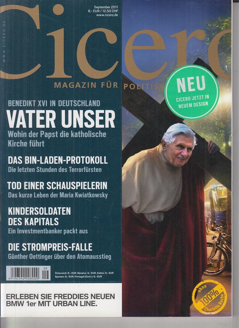 CICERO - Magazin für politische Kultur September 2011 - Benedikt XVI in Deutschland: Vater unser.
