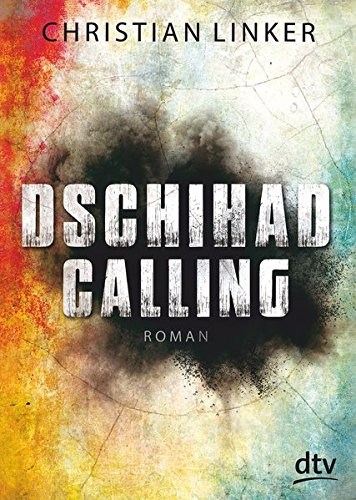 Dschihad Calling: Roman