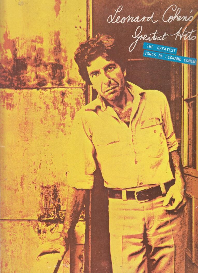 Leonard Cohen´s Greatest Hits: The Greatest Songs of Leonard Cohen 1. Auflage ( 1. Ed.)