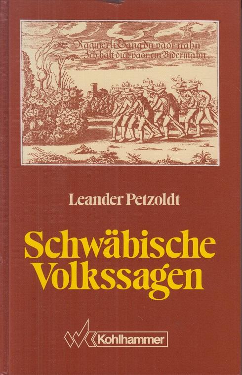 Schwäbische Volkssagen. Leander Petzoldt