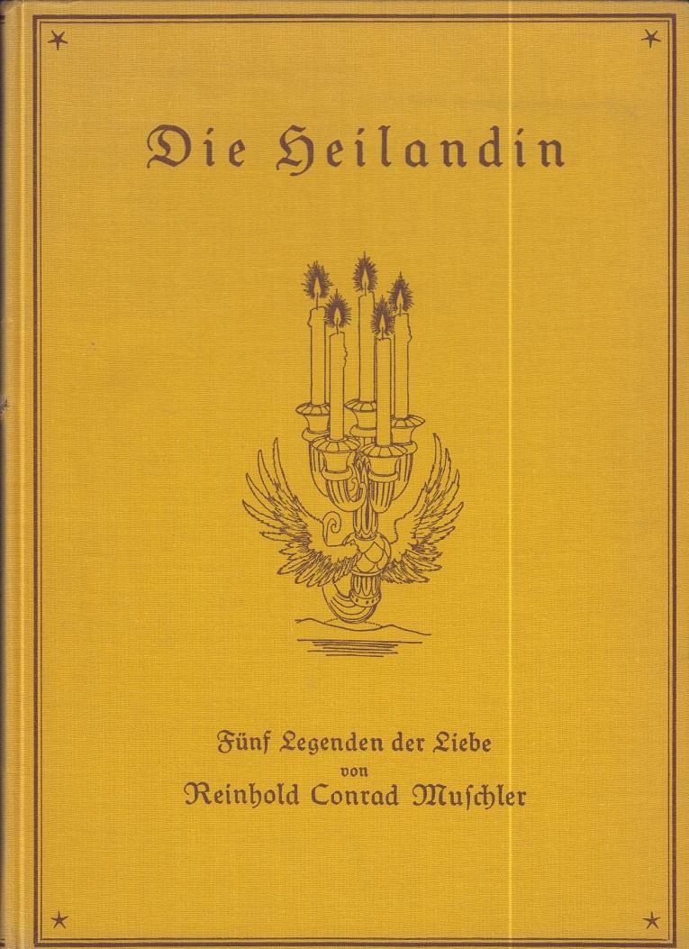 Die Heilandin. Fünf Legenden der Liebe