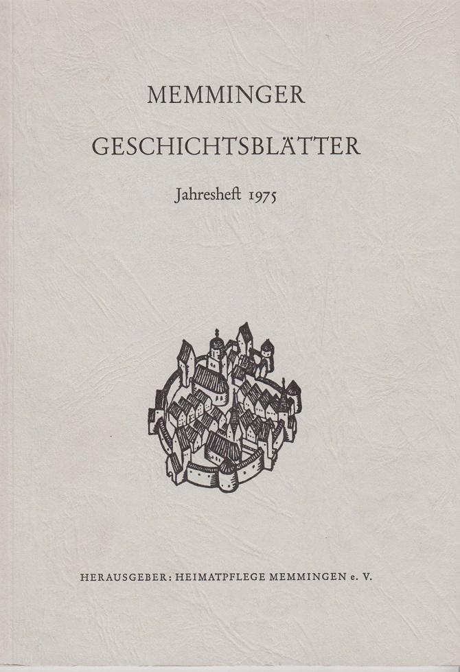 Memminger Geschichtsblätter. Jahresheft 1975