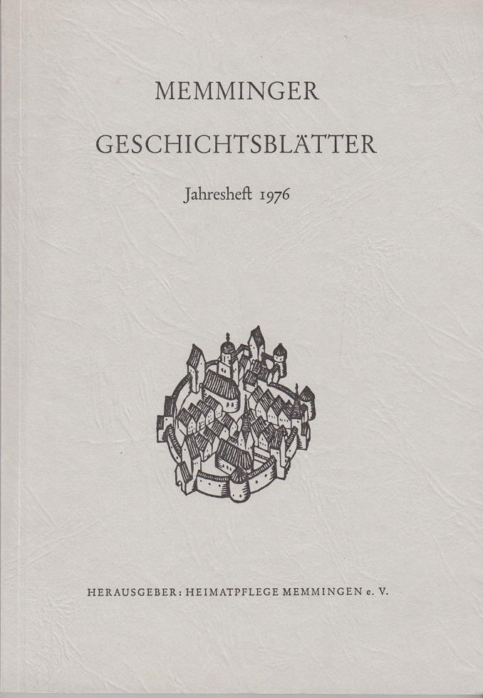 Memminger Geschichtsblätter. Jahresheft 1976