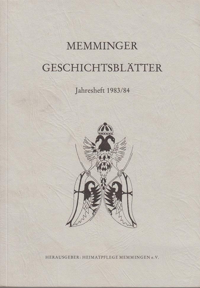 Memminger Geschichtsblätter. Jahresheft 1983/84